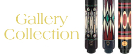 Collectible Gallery Collection Pool Cues